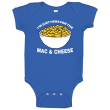 Im Just Here For The Mac And Cheese Baby One Piece