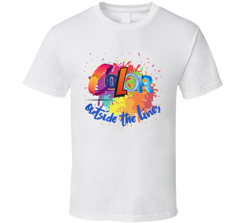 Color Outside The Lines T Shirt