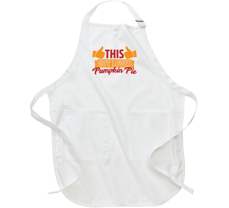 This Guy Loves Pumpkin Pie Thanksgiving Funny Apron