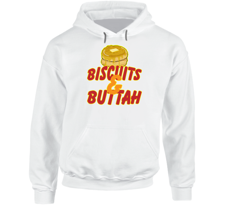 Biscuits And Buttah Hoodie