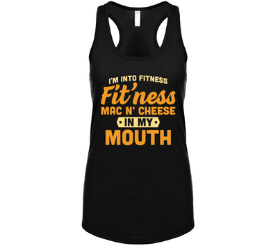 Fit'ness Mac N Cheese Into My Mouth Ladies Tanktop