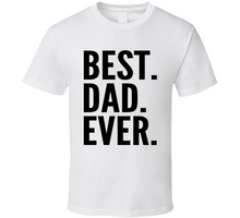 Best Dad Ever Cool T Shirt
