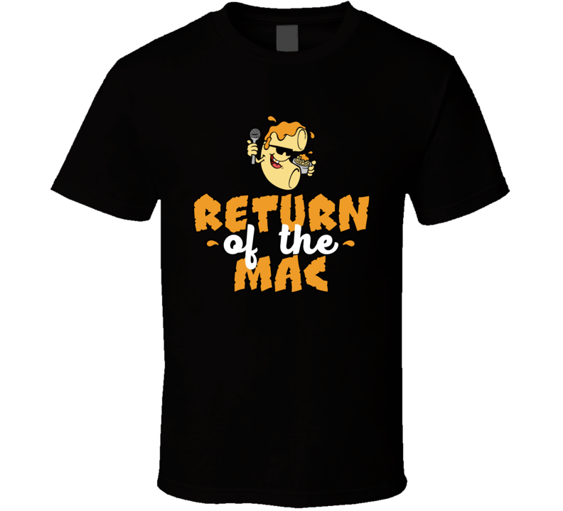 Return Of The Mac T Shirt