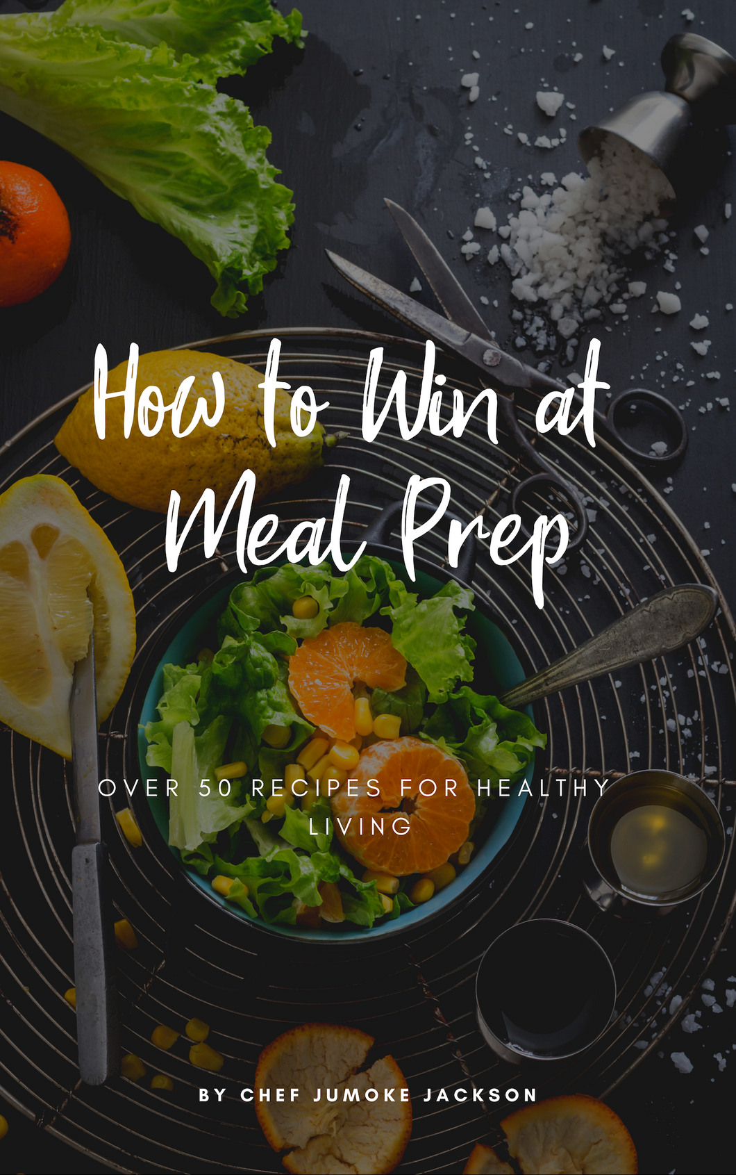 How to Win At Meal Prep - Hardback