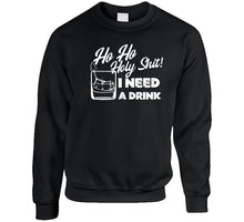 Holy Shit Drink Funny T Shirt