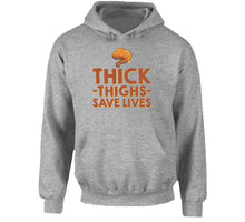 Thick Thighs Save Lives Chicken Lover Hoodie