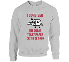 I Survived The Toilet Crisis T Shirt