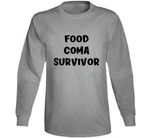 Food Coma Survivor T Shirt