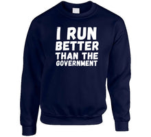 I Run Better Than The Government Ladies T Shirt