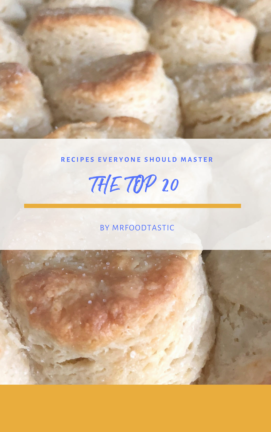 E-Cookbook - The Top 20 Recipes to Master - PRESALE