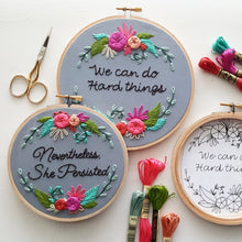 """Nevertheless, She Persisted"" Embroidery Kit"