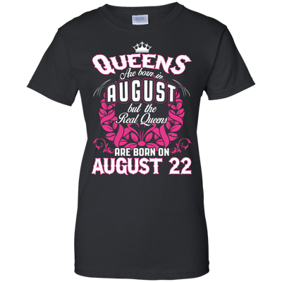 #1 The real queens are born on august 22
