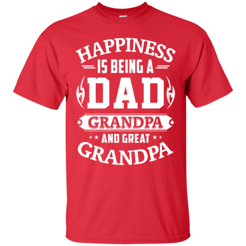 Happiness Is Being A Dad Grandpa And Great Grandpa
