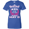 #1 The real queens are born on may 05