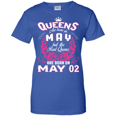 #1 The real queens are born on may 02