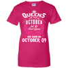 #1 The real queens are born on october 09