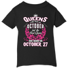 #1 The real queens are born on october 27