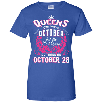 #1 The real queens are born on october 28
