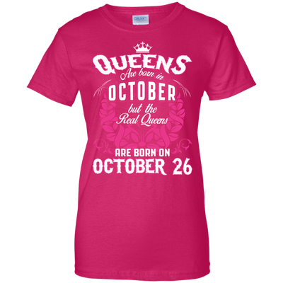 #1 The real queens are born on october 26
