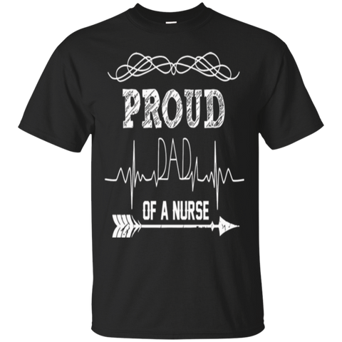 Nurse  Mens Proud Dad Of A Nurse Love Father