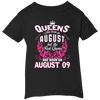 #1 The real queens are born on august 09