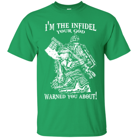 i am the infidel god warned you about- Infidel