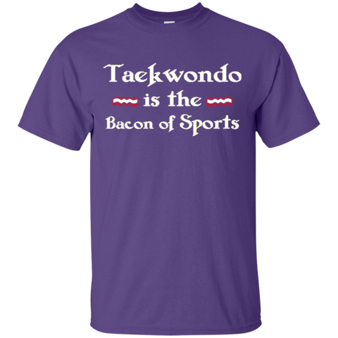 Taekwondo is the Bacon of Sports Funny T-Shirt 8950