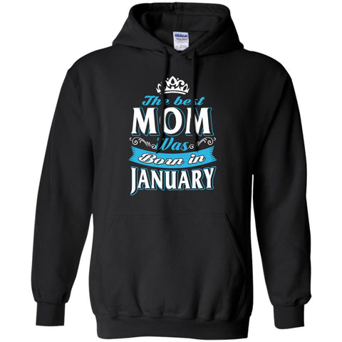 Family the best mom was born in january
