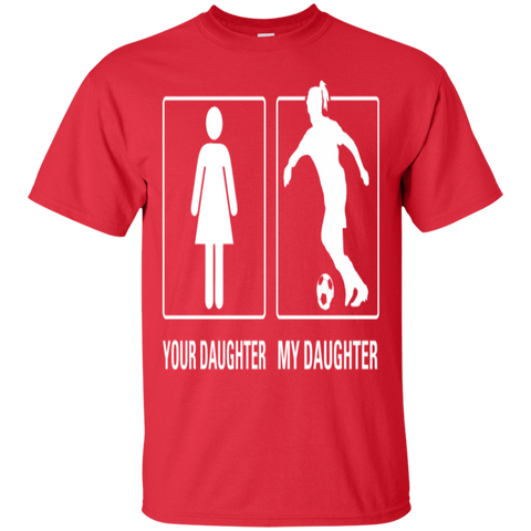 Your Daughter My Daughter Football Proud Tshirt