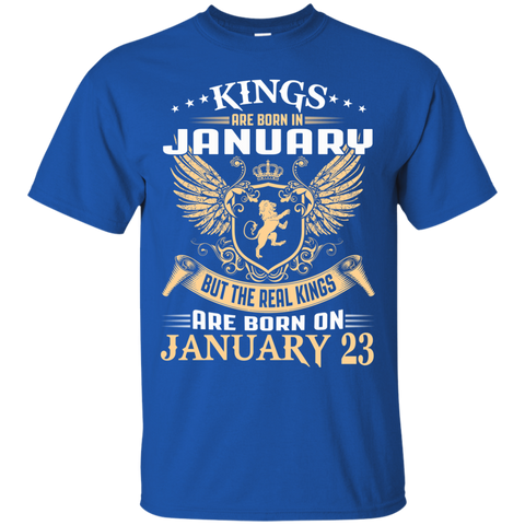 @1 The real kings are born on january 23