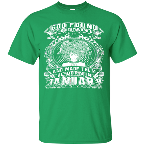 JANUARY - BORN IN JANUARY - GOD FOUND THE BEST WOMEN - JANUARY Shirt - JANUARY tshirt - zodiac - Capricorn - Aquarius - Birthday Gifts - Best seller 4543