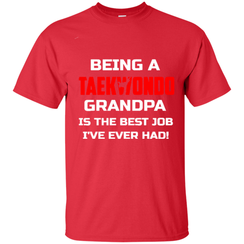 Being Taekwondo Grandpa Is The Best Job I've Ever Had Shirt 5854