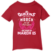 #1 The real queens are born on March 05