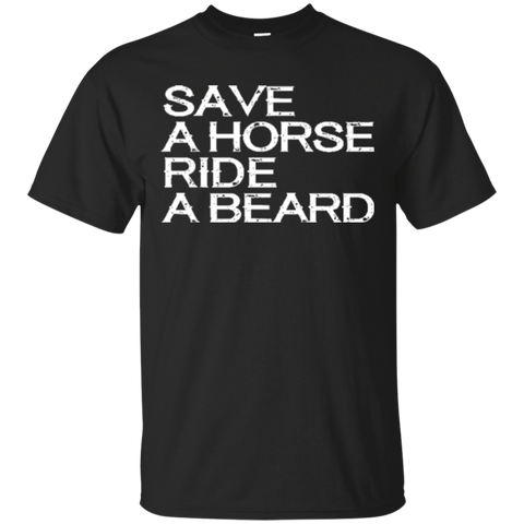 Save a Horse Ride a Beard 7930