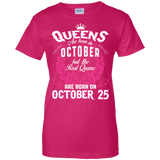 #1 The real queens are born on october 25