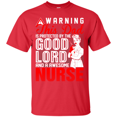 Warning This Dad is Proctected by Nurse