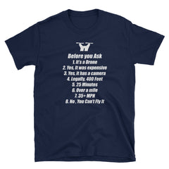 Before You Ask Drone Shirt - DRONECLOTHES