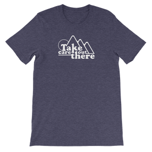 Take Care Tee - Beyond The Treeline Clothing - Hiking, Mountains, Camping, Outdoors, Shirts, Hoodie