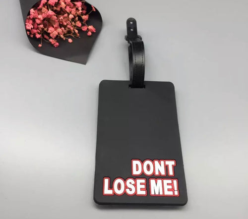 Don't Lose Me! Luggage Tag