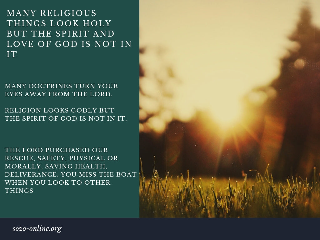 In Many Religious Things The Spirit And Love Of God Is Not In It