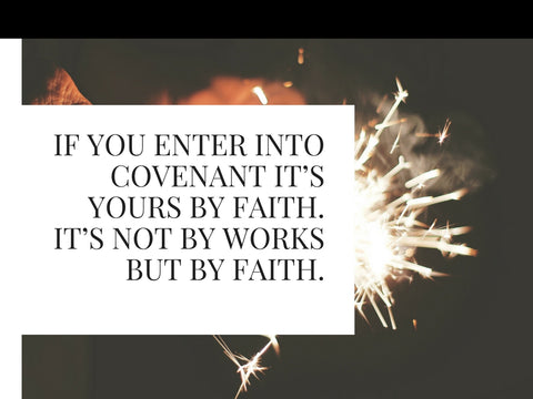 by faith not works
