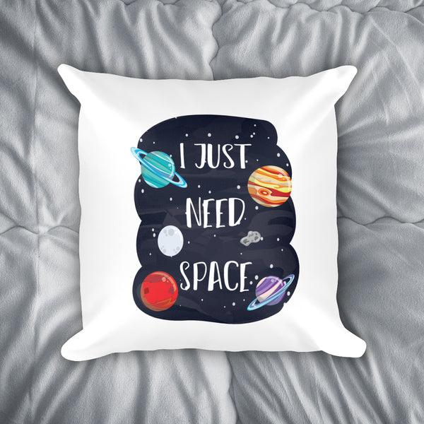 I Just Need Space Throw Pillow