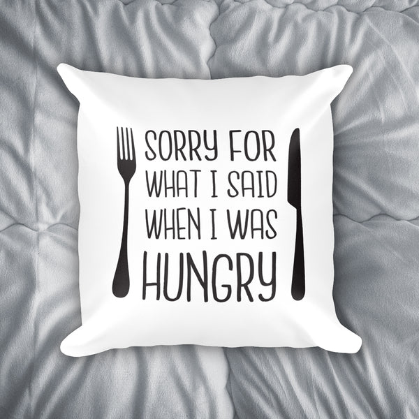 I Was Hungry Throw Pillow