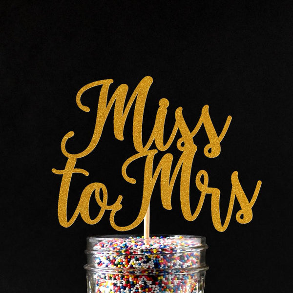 Cake Toppers - Miss To Mrs Cake Topper