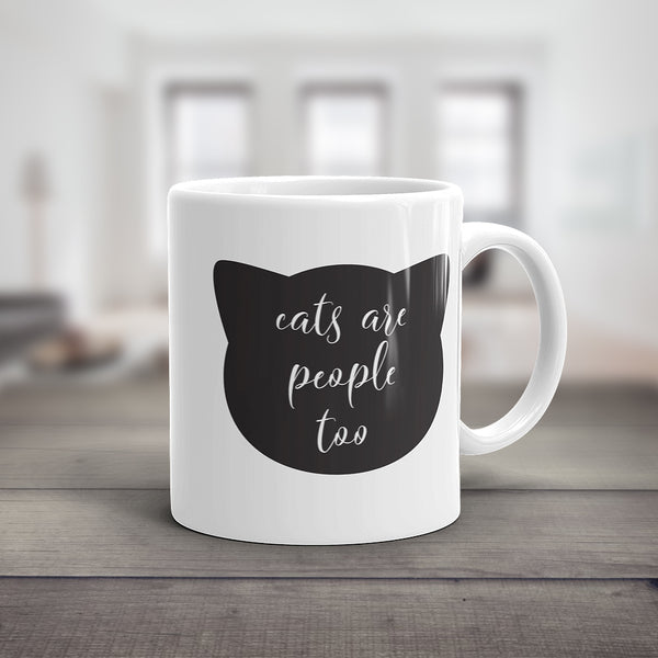 Cats Are People Too Mug