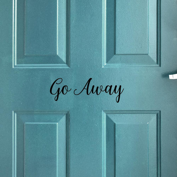 Go Away Door Decal