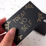 Gift Tags - Treat Yo Self Gift Card Holder