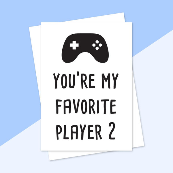 Greeting Cards - You're My Favorite Player 2 Greeting Card