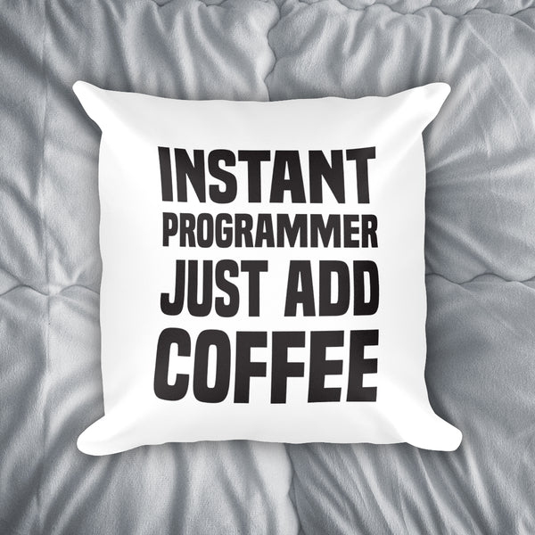 Instant Programmer Throw Pillow
