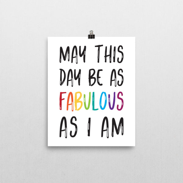 Print - Fabulous As I Am Print